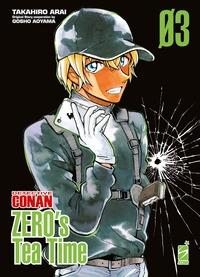 Detective Conan. Zero's tea time / Takahiro Arai ; original story cooperation by Gosho Aoyama. 3