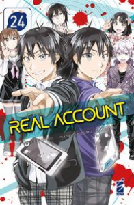 Real account / story Okushou ; manga Shizumu Watanabe. 24