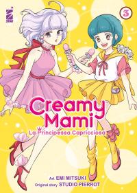 Creamy Mami. La principessa capricciosa / art Emi Mitsuki ; original story Studio Pierrot. 3