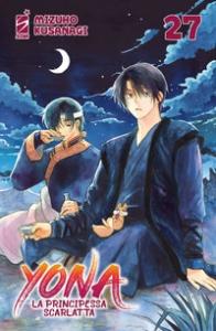 Yona, la principessa scarlatta / Mizuho Kusanagi. Vol. 27