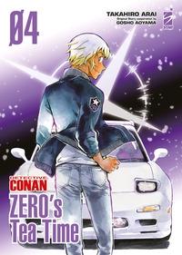 Detective Conan. Zero's tea time / Takahiro Arai ; original story cooperation by Gosho Aoyama. 4