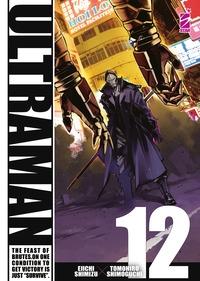 Ultraman / Eiichi Shimizu, Tomohiro Shimoguchi. 12