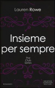 The Club series. [4]: Insieme per sempre