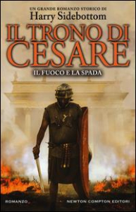 Il trono di Cesare. [3]: Il fuoco e la spada