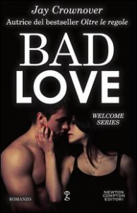 Welcome series. [1]: Bad love