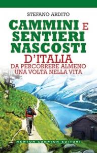 Cammini e sentieri nascosti d'Italia