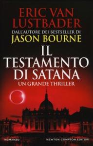 Il testamento di Satana/ Eric Van Lustbader