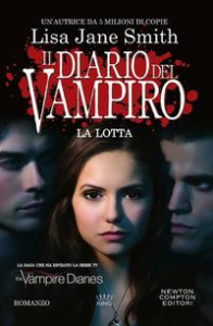 Il diario del vampiro. [2]: La lotta