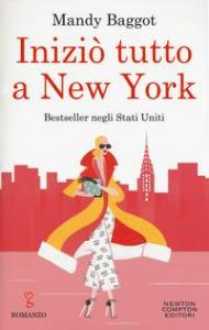 Iniziò tutto a New York