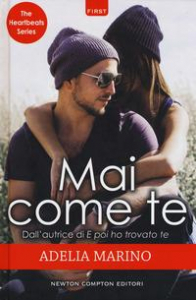 Mai come te. The heartbeats series