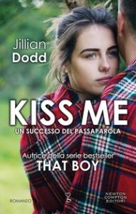 [2]: Kiss me