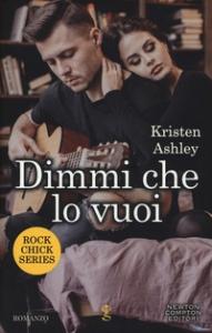 Rock chic series. [4] Dimmi che lo vuoi