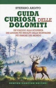 Guida curiosa delle Dolomiti