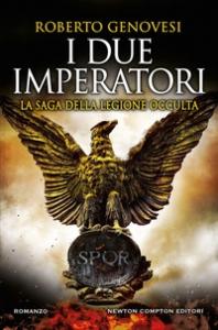 La saga della legione occulta. I due imperatori