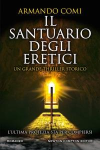 Il santuario degli eretici