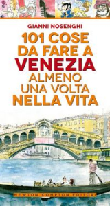 101 cose da fare a Venezia almeno una volta nella vita