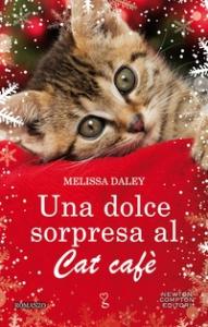 Una dolce sorpresa al Cat Cafè