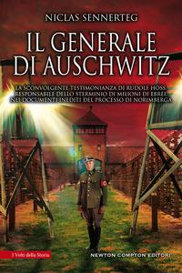 Il generale di Auschwitz