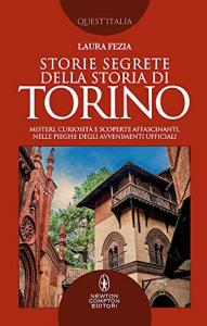 Storie segrete della storia di Torino