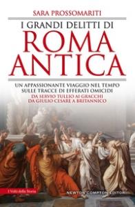 I grandi delitti di Roma antica