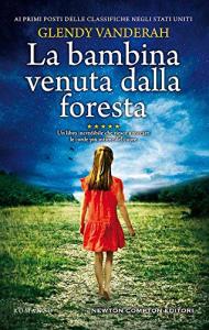 La bambina venuta dalla foresta