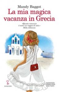 La mia magica vacanza in Grecia