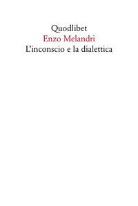 L'inconscio e la dialettica