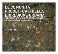 Le comunità progettuali della bioregione urbana