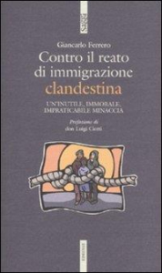 Contro il reato di immigrazione clandestina