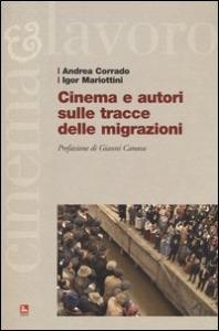Cinema e autori sulle tracce delle migrazioni