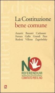 La costituzione bene comune