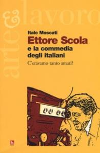 Ettore Scola e la commedia degli Italiani