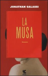 La musa / Jonathan Galassi