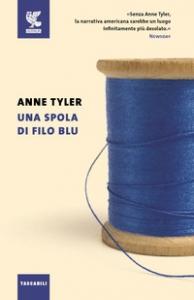 Una spola di filo blu / Anne Tyler