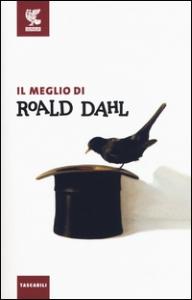 Il meglio di Roald Dahl / Roald Dahl