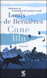 Cane blu / Louis De Bernières ; illustrazioni di Alan Baker ; traduzione di Stefania De Franco