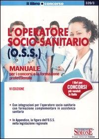 L' operatore socio-sanitario (O.S.S.)