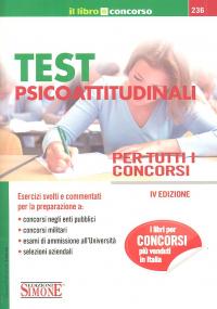 Test psicoattitudinali per tutti i concorsi