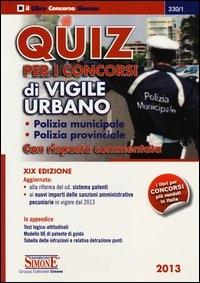 Quiz per i concorsi di vigile urbano: con risposta commentata