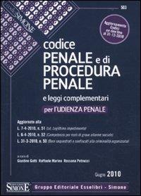Codice penale e di procedura penale e leggi complementari per l'udienza penale