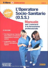 L'operatore socio-sanitario (O.S.S.)