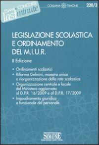 Legislazione scolastica e ordinamento del M.I.U.R.