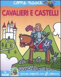 Cavalieri e castelli