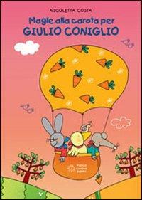 Magie alla carota per Giulio Coniglio