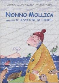 Nonno Mollica, ovvero, Il pescatore di storie