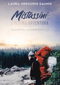 Mistassini: l'ultima avventura