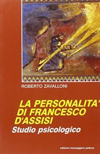 La personalità di Francesco d'Assisi