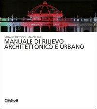 Manuale di rilievo architettonico e urbano