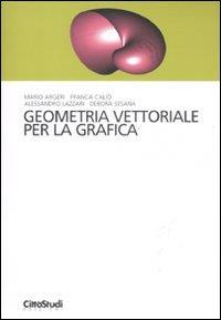 Geometria vettoriale per la grafica