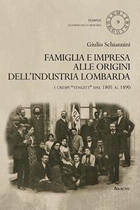 Famiglia e impresa alle origini dell'industria lombarda